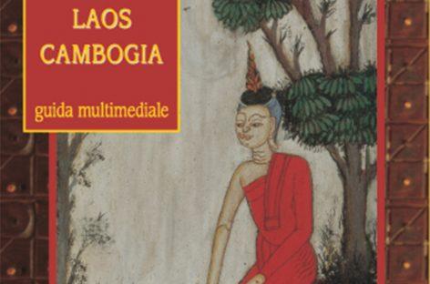 Nuova edizione della guida multimediale MYANMAR, THAILANDIA, VIETNAM, LAOS E CAMBOGIA di Livingston & Co