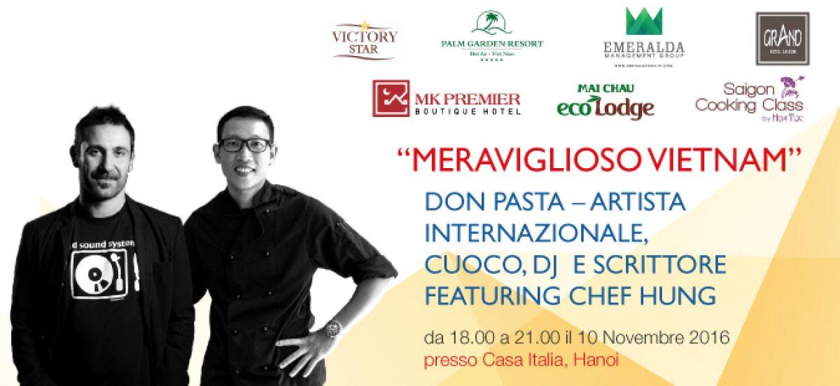 Don Pasta, artista internazionale nostro ospite in Vietnam!