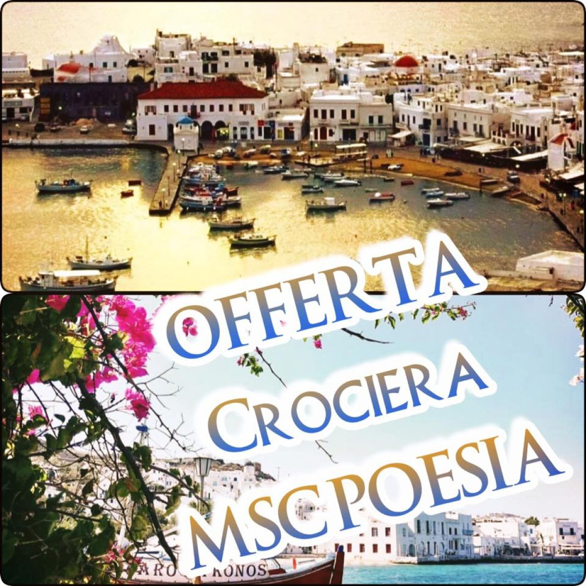 OFFERTA CROCIERA MSC POESIA