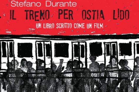 """""""Il treno per Ostia Lido"""": la nuova sfida editoriale di Officine Valis"""