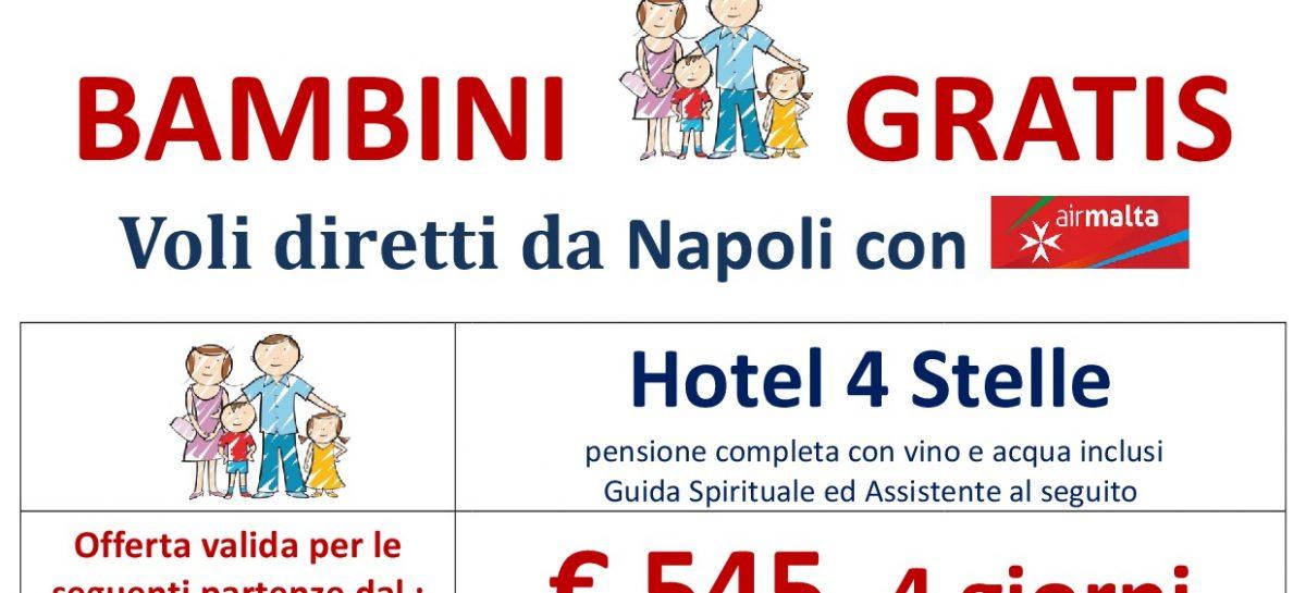Bambini Gratis a Lourdes – con voli da Napoli