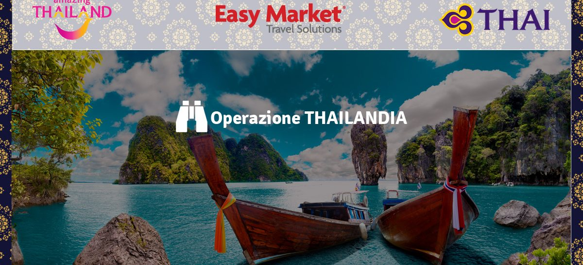 Webinar Easy Market – Operazione Thailandia